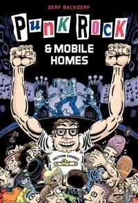 Derf Backderf - Punk rock & mobile homes.