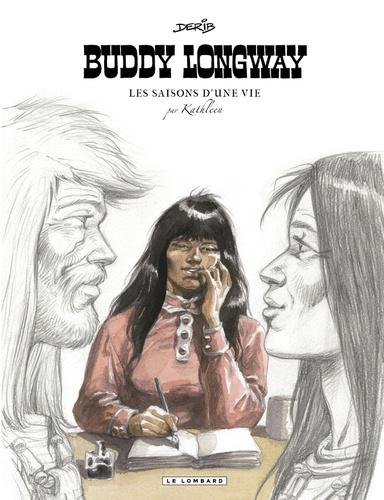 Derib - Buddy Longway  : Les saisons d'une vie par Kathleen.