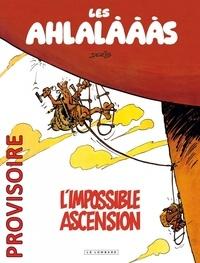 Derib - Les ahlalàààs  : L'impossible ascension.