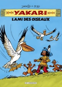 Derib et  Job - Yakari l'ami des animaux  : L'ami des oiseaux.