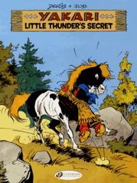 Derib et  Job - Yakari Tome 12 : Little Thunder's Secret.