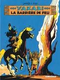 Derib et  Job - Yakari Tome 19 : La barrière de feu.