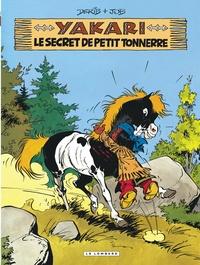 Derib et  Job - Yakari Tome 6 : Le secret de Petit Tonnerre.