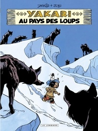 Derib et  Job - Yakari Tome 8 : Yakari au pays des loups.