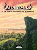 Derieux Laura et Derieux Cindy - Vikingar 3 - Les prisonniers de nidaros.