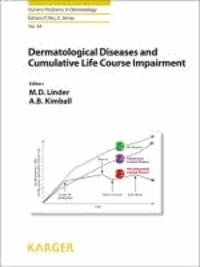 Dermatological Diseases and Cumulative Life Course Impairment.
