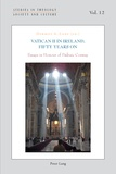 Dermot a. Lane - Vatican II in Ireland, Fifty Years On - Essays in Honour of Pádraic Conway.