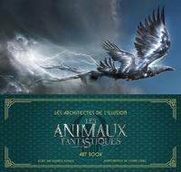 Dermot Power - Les Architectes de l'illusion : Les Animaux fantastiques. Art book.
