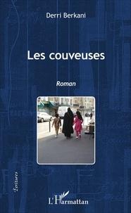 Derri Berkani - Les couveuses.