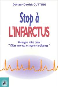 Stop à l'infarctus- Ménagez votre coeur