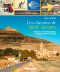 Derry Brabbs - Les chemins de Saint-Jacques - Les routes du pèlerinage médiéval à travers la France et l'Espagne.