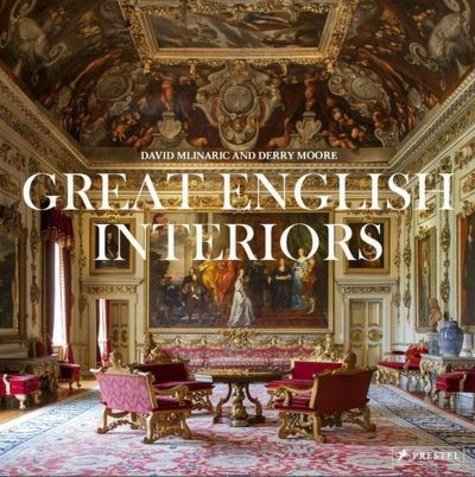 Derry Moore - Great English Interiors.