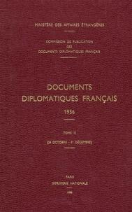 Des affaires étrangères Ministère - Documents diplomatiques français - 1956 – Tome III (24 octobre – 31 décembre).