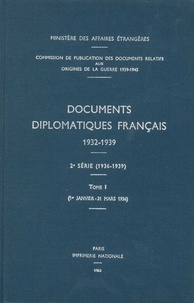Des affaires étrangères Ministère - Documents diplomatiques français - 1936 – Tome I (1er janvier – 31 mars).
