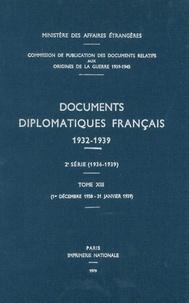 Des affaires étrangères Ministère - Documents diplomatiques français - 1938 – Tome VI (1er décembre 1938 – 31 janvier 1939).