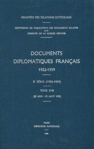 Des affaires étrangères Ministère - Documents diplomatiques français - 1939 – Tome IV (25 juin – 12 août).