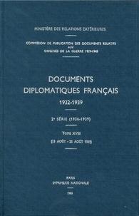 Des affaires étrangères Ministère - Documents diplomatiques français - 1939 – Tome V (13 août – 25 août).