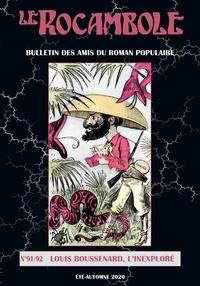 Des amis du roman populaire Association et Thierry Chevrier - Louis Boussenard, l'inexploré.
