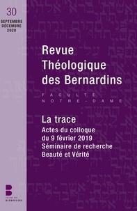 """Des bernardins Collège - Revue théologique des Bernardins n°30 - Dossier """"La Trace""""."""