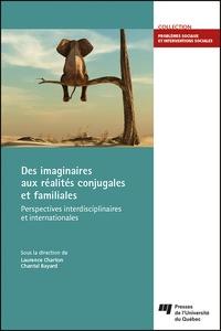 Laurence Charton - Des imaginaires aux réalités conjugales et familiales - Perspectives interdisciplinaires et internationales.