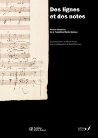 Muriel Brandt - Des lignes et des notes - Trésors musicaux de la Fondation Martin Bodmer.