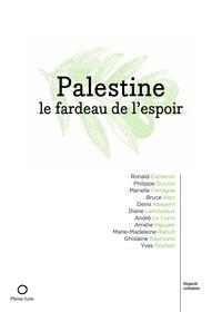 Des Onze Collectif - Palestine, le fardeau de l'espoir.