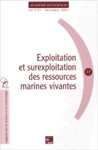 Des sciences Académie - Exploitation et surexploitation des ressources marines vivantes.