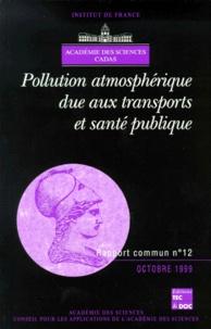 Des sciences Académie - Pollution atmosphérique due aux transports et santé publique.