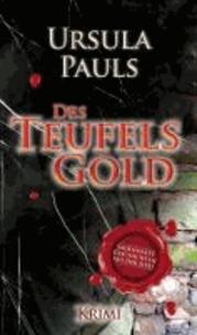 Des Teufels Gold - Sagenhafte Geschichten aus der Eifel.