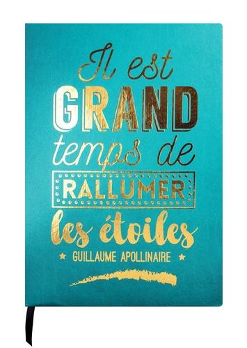 DESASTRE (PAPETERIE) - Carnet Leitmotiv 96 pages pointillées Turquoise G. Apollinaire Il est grand temps...