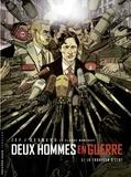 Desberg Stephen et Moniquet Claude - Deux hommes en guerre - tome 2 - La Trahison d'État.
