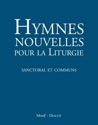 Hymnes nouvelles pour la liturgie- Sanctoral et commun -  Desclee-Mame pdf epub
