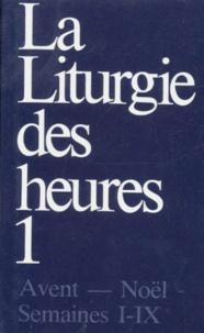 Histoiresdenlire.be La liturgie des heures - Tome 1, Avent-Noël, semaines 1-9 Image