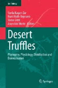 Desert Truffles - Phylogeny, Physiology, Distribution and Domestication.