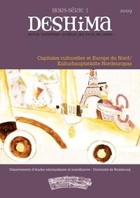 Sylvain Briens et Thomas Mohnike - Deshima Hors-série 1, 2009 : Capitales culturelles en Europe du Nord.