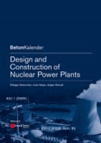 Design and Construction of Nuclear Power Plants.