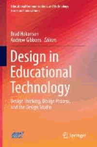 Design in Educational Technology - Design Thinking, Design Process, and the Design Studio.