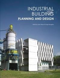 Design Media Publishing - Industrial Building Planning and Design.