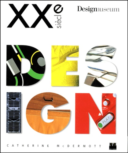 Designmuseum et Catherine Mcdermott - XXe siècle design.