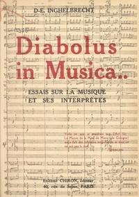 Désiré Émile Inghelbrecht - Diabolus in musica - Essai sur la musique et ses interprètes.