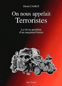 Icar2018.it On nous appelait terroristes - La vie au quotidien d'un maquisard breton Image