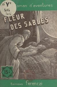 Désiré Charlus - Fleur des sables.