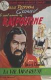 Désiré Charlus et  Roubinet - Nathalie Pétrovna Gouriev - Le seul amour de Raspoutine.