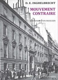 Désiré-Emile Inghelbrecht - Mouvement contraire - Souvenirs d'un musicien.