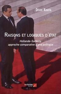 Désiré Kraffa - Raisons et logiques d'état.