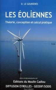Désiré Le Gouriérès - Les éoliennes - Théorie, conception et calcul pratique.