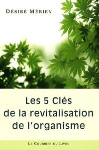 Accentsonline.fr Les 5 clés de la revitalisation de l'organisme Image