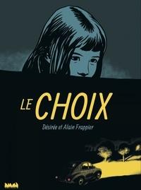 Désirée Frappier et Alain Frappier - Le choix.