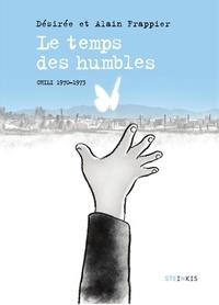 Désirée Frappier et Alain Frappier - Le temps des humbles.