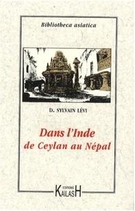 Désirée Sylvain Lévi - Dans l'Inde - De Ceylan au Népal.